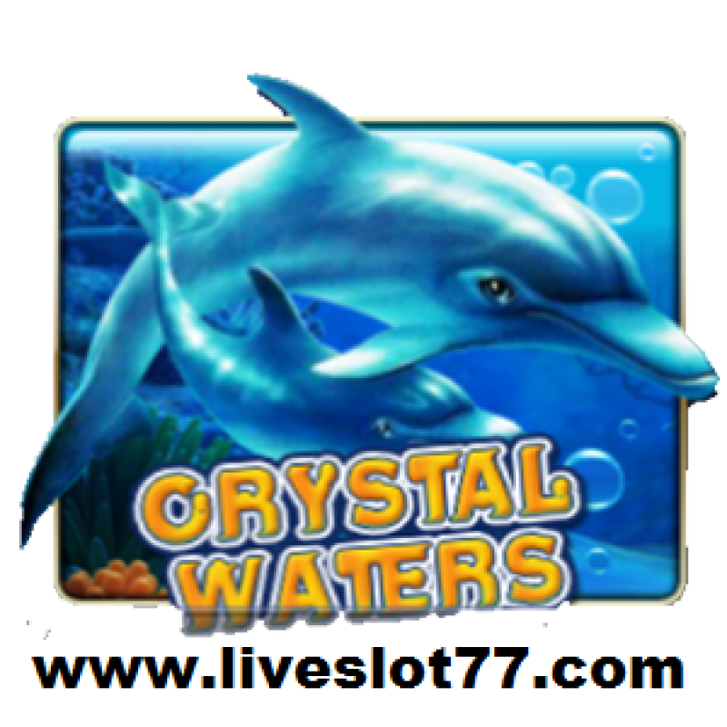 Crystal Waters Slot : Free Download Games In XE 88 VIP Login @ LiveSlot77