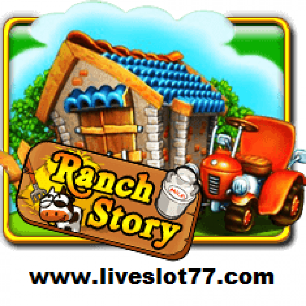 Ranch Story : Download & Win Online Slot In XE 88 Top Game@LiveSlot77