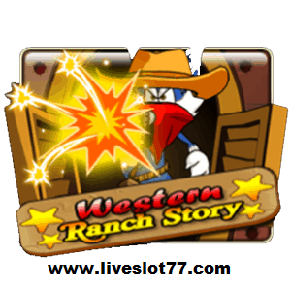 Western Ranch Story Slot : Play & Win In XE88 New Version @ LiveSlot77